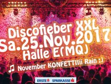 Discofieber XXL am 25.November – 1x geht's nooooch in 2017
