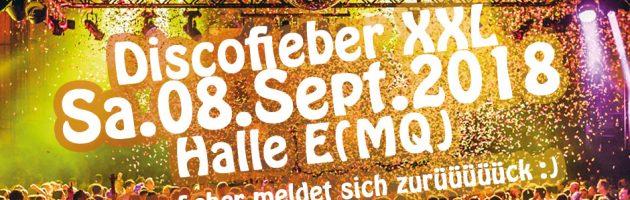 Discofieber XXL meldet sich am 8.Sept. zurüüüück!