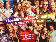 Faschings-Diiiisco-Dienstag am 5.März / Passage